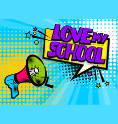 megaphone pop art love school vector image