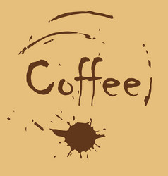 a picture with an inscription of coffee over a vector image vector image
