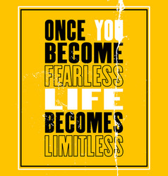 inspiring motivation quote with text once you vector image vector image