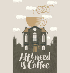 Sign coffee house with cup in roof vector