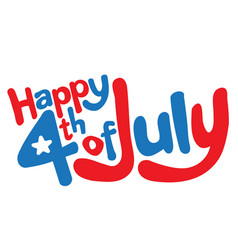 Happy 4th of july in fun cartoon bubble letters vector
