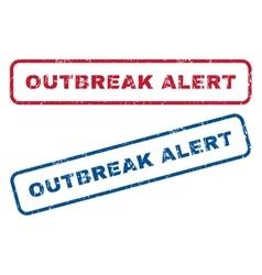 Outbreak alert rubber stamps vector