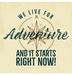 Retro style adventure label design Live for vector image vector image