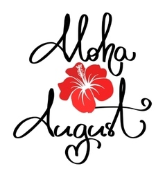 Handmade calligraphy and text aloha summer vector