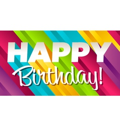 Colorful happy birthday vector