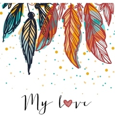 Colorful feathers for colorful life ethnic card vector