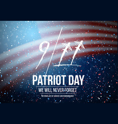 patriot day poster september 11th national vector image