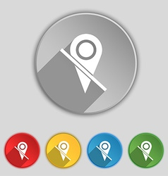 Map pointer icon sign symbol on five flat buttons vector