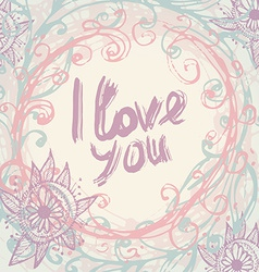 I love you greeting card template in vintage hand vector