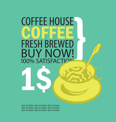 banner for coffee house with cup of coffee vector image vector image