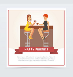 two girlfriends drinking coffee n cafe happy vector image vector image