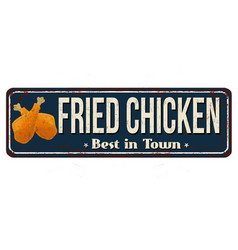 fried chicken vintage rusty metal sign vector image vector image