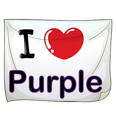 I love purple vector image vector image