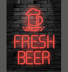 Fresh beer neon sign or emblem on black brick wall vector