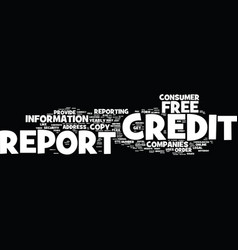 Free copy of credit report text background word vector