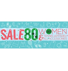 Women tennis apparelsale up to 80 percent vector