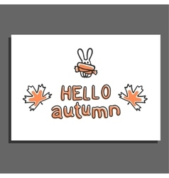 Hello autumn greeting card with maple leaves and vector