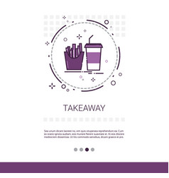 Take away service food delivery restaurant banner vector