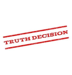 Truth decision watermark stamp vector