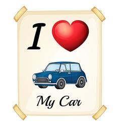 I love my car vector image