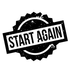 Start again rubber stamp vector