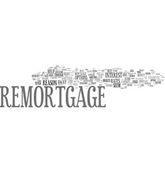 The case for remortgage text background word vector