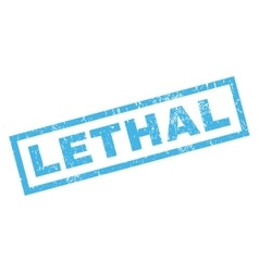 Lethal rubber stamp vector