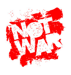 Not war emblem in grunge style spray and vector