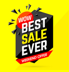 wow best sale ever weekend offer banner vector image