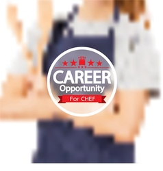 Career opportunity for chef badge vector