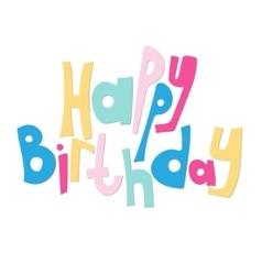 Lettering happy birthday congratulation card vector