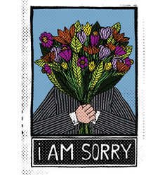 man holding flowers and saying i am sorry vector image vector image