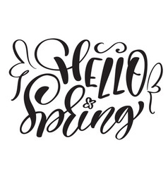 text hand drawn hello spring motivational vector image vector image