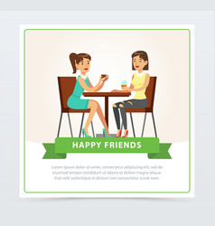 best female friends drinking coffee in cafe happy vector image
