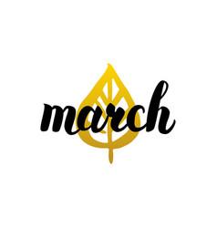 march handwritten lettering vector image