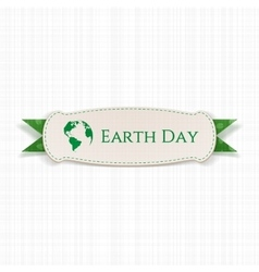 Earth day greeting paper label and green ribbon vector