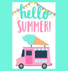 Hello summer ice cream truck vector