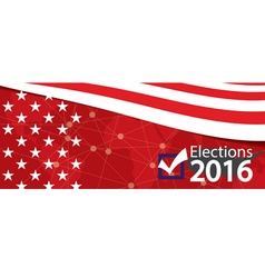 Elections 2016 Banner vector image vector image