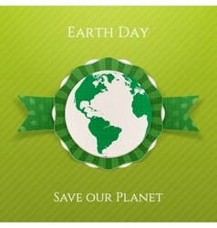 Earth day realistic circle paper label and ribbon vector