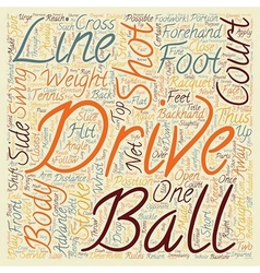 The drive in tennis text background wordcloud vector
