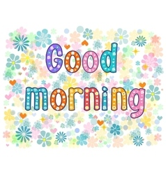 Good morning stock vector