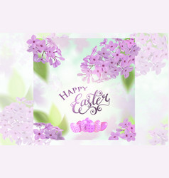 Happy easter card with lettering lilac flowers vector