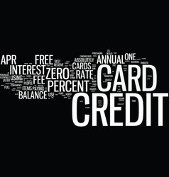 Free credit cards zero percent apr and no annual vector