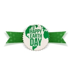 Happy Earth Day paper Label and festive Ribbon vector image vector image