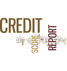 free credit report and credit score text vector image vector image