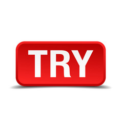 Try red 3d square button isolated on white vector