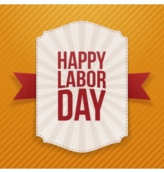 Happy labor day big white label vector
