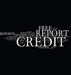 free credit report and score how to receive a vector image vector image