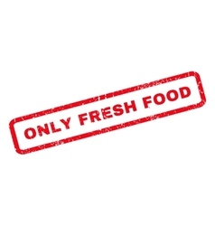 Only fresh food rubber stamp vector