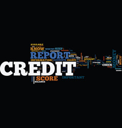 Free credit report and score why you need them vector